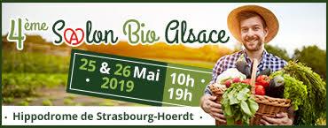 4ème �dition du Salon Bio Alsace. les 25 & 26 Mai 2019 Hippodrome de Strasbourg-Hoerdt